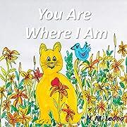 You Are Where I Am