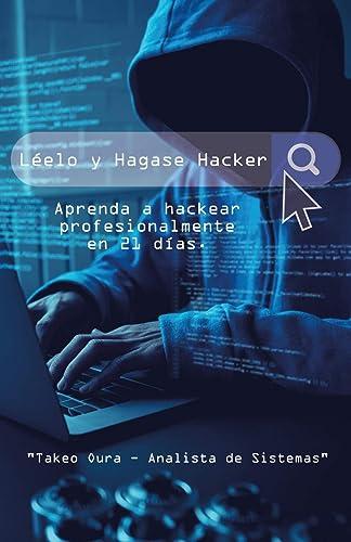 Books By Takeo Oura_leelo Y Hagase Hacker Aprenda A Hackear ...