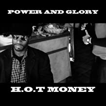 Power and Glory [Explicit]