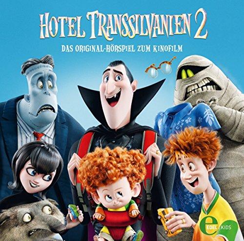 Hotel Transsilvanien 2 - Das Original-Hörspiel zum Kinofilm