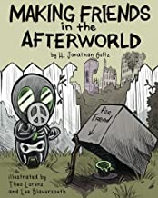 Making Friends in the Afterworld: a Grey Bouquet picture book