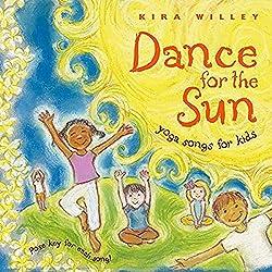 Dance The Sun: Yoga Songs for Kids