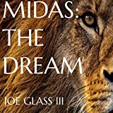 Midas: The Dream