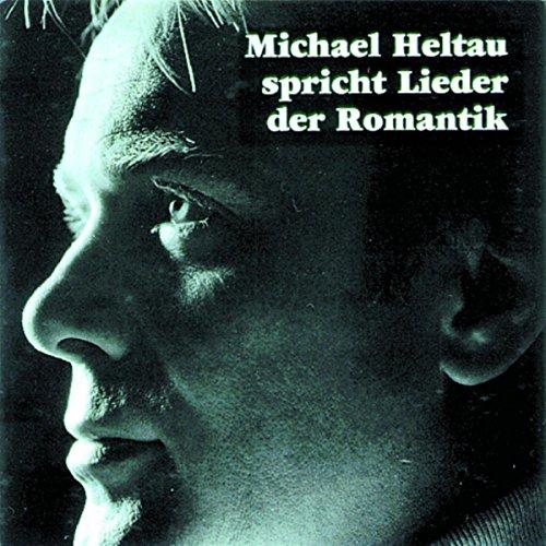 Michael Heltau spricht Lieder der Romantik Titelbild