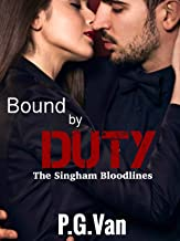 Bound By Duty: A Passionate Indian Romance