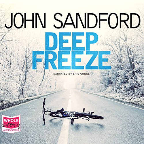 Deep Freeze                   By:                                                                                                                                 John Sandford                               Narrated by:                                                                                                                                 Eric Conger                      Length: 10 hrs and 2 mins     8 ratings     Overall 4.5