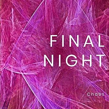 Final Night