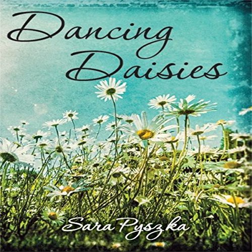 Dancing Daisies audiobook cover art