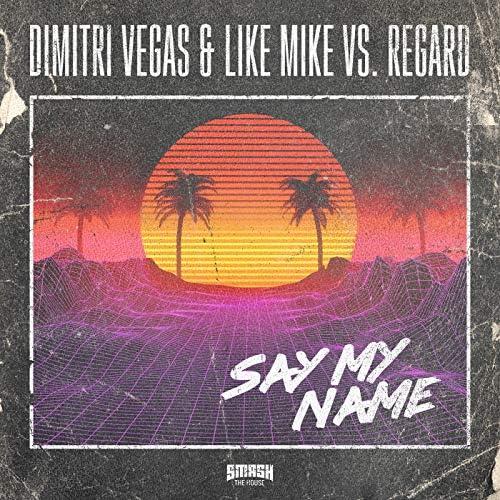 Dimitri Vegas & Like Mike, Regard & Dimitri Vegas