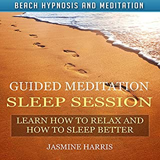 Guided Meditation Sleep Session: Learn How to Relax and How to Sleep Better with Beach Hypnosis and Meditation cover art