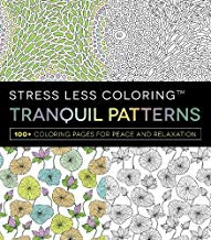 Stress Less Coloring - Tranquil Patterns: 100+ Coloring Pages for Peace and Relaxation