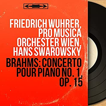 Brahms: Concerto pour piano No. 1, Op. 15 (Mono Version)