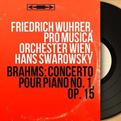 Friedrich Wührer, Pro Musica Orchester Wien, Hans Swarowsky