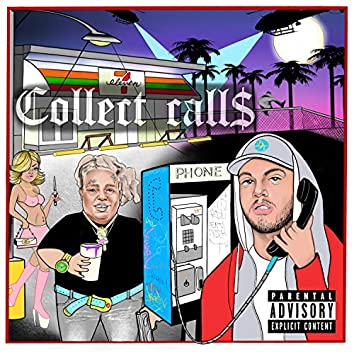 Collect Calls (feat. Fat Nick)