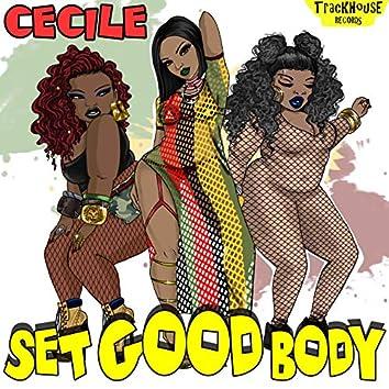 Set Good Body