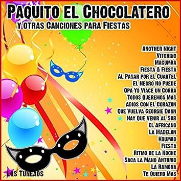 Paquito el Chocolatero y Otras Canciones para Fiestas