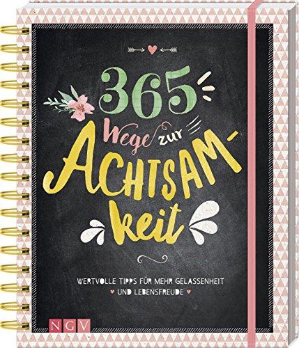 Naumann/Göbel/Verlag:<br />365 Wege zur Achtsamkeit