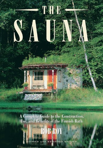 The Sauna: A Complete Guide to t...