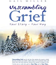 Unscrambling Grief: Your Story - Your Way