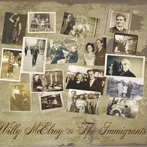 Willy McElroy & the Immigrants