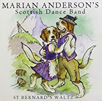 St Bernard's Waltz by Marian Scottish Dance Band Anderson (2011-11-29)