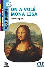 Decouverte: On a vole Mona Lisa - Livre + Audio telechargeable (Lecture en français facile - Découverte)