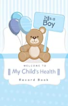 Welcome to   My Child's Health Record Book: Baby Health Log, Medical Journal, immunization record, Vaccine Record Log