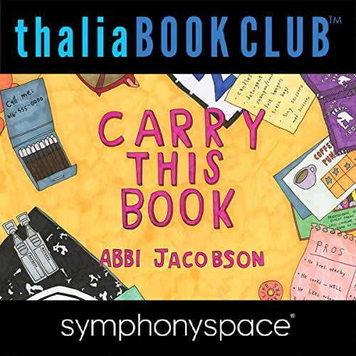 Page de couverture de Thalia Book Club: Abbi Jacobson, Carry This Book