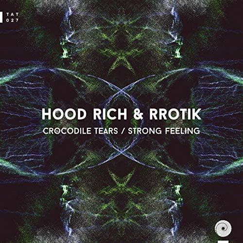 Hood Rich & Rrotik
