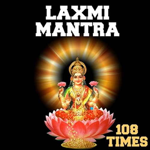 Laxmi Mantra 108 Times by Nipun Aggarwal on Amazon Music