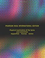 Physical Examination of the Spine and Extremities: Pearson New International Edition