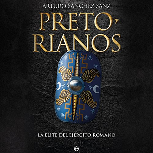 Pretorianos [Praetorians] audiobook cover art