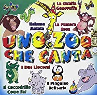 Audio Cd - Uno Zoo Che Canta + Madagascar (1 CD)