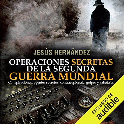 Operaciones secretas de la Segunda Guerra Mundial [Secret Operations of World War II] Titelbild