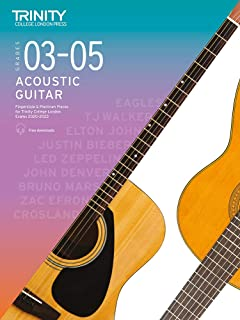 Trinity College London Acoustic Guitar Exam Pieces 2020–2023: Grades 3–5: Fingerstyle & Plectrum Pieces for Trinity Colleg...