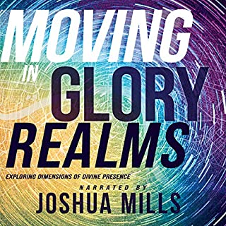 Moving in Glory Realms: Exploring Dimensions of Divine Presence cover art