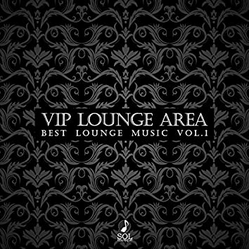 Vip Lounge Area, Vol. 1