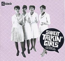 Sweet Talkin' Girls ... The Best Of The Chiffons