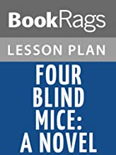 Lesson Plans Four Blind Mice: A Novel