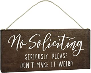 Elegant Signs No Soliciting Sign for House Funny - 6x12 Door Hanging - Seriously, Please Don't Make It Weird