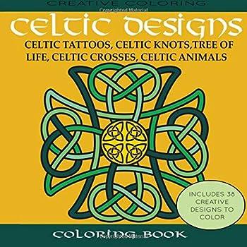 Celtic Designs Coloring Book  Celtic Tattoos Celtic Knots Tree of Life Celtic Crosses Celtic Animals