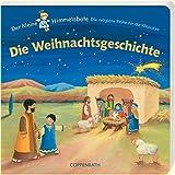 Die Weihnachtsgeschichte: Der kleine Himmelsbote (Bücher für die Kleinsten) - Astrid Krömer