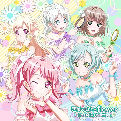 [Single]きゅ~まい*flower – Pastel*Palettes[FLAC + MP3]