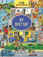 My Big Wimmelbook-my Busy Day (My Big Wimmelbooks)