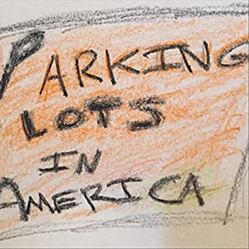 Parking Lots in America (Acoustic)