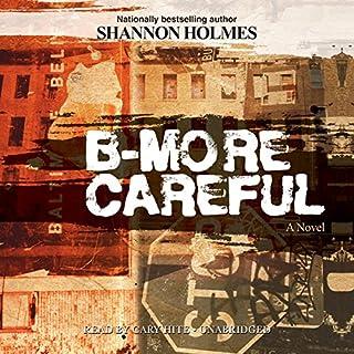 B-More Careful audiobook cover art