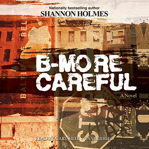 B-More Careful audiobook cover art