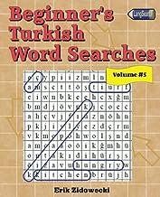 Beginner's Turkish Word Searches - Volume 5 (Turkish Edition)