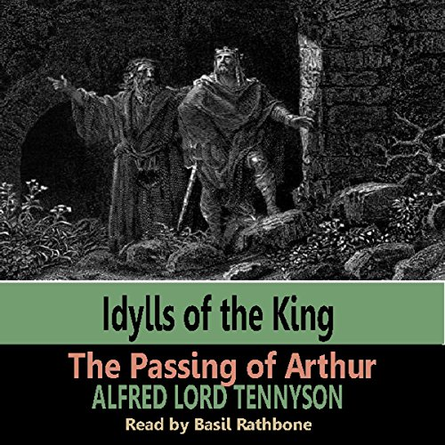 Idylls of the Kings - The Passing of Arthur cover art