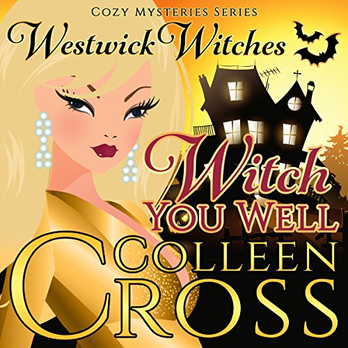 Witch You Well audiobook cover art